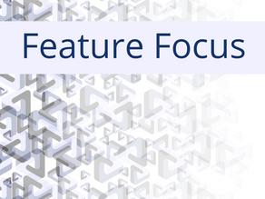 Feature Focus