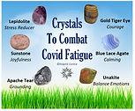 Crystals to Combat Covid Fatigue.jpg