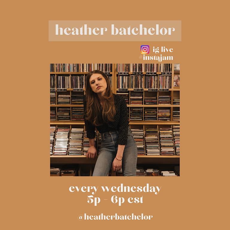 #Instajam w/ Heather Batchelor