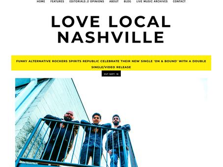 Love Local Nashville Spotlights Alt.Rock Band Spirits Republic's Dual Single/Video Release