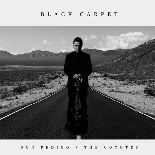 Don Pedigo & The Coyotes - Black Carpet - Single
