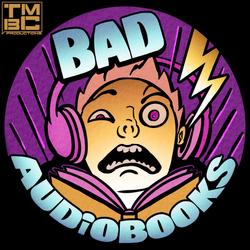 Bad Audiobooks