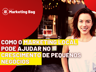 Como o marketing local pode ajudar no crescimento de pequenos negócios