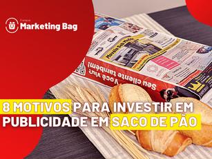 8 motivos para investir em propaganda em sacos de pão