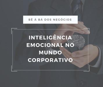 Inteligência emocional no mundo corporativo
