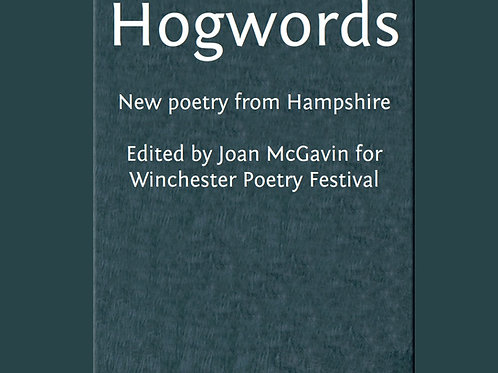 Hogwords: New Poetry from Hampshire