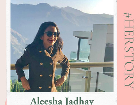 #HerStory with Aleesha Jadhav
