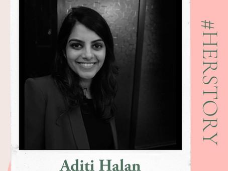 #HerStory with Aditi Halan