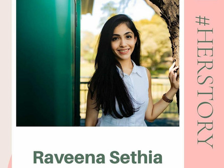 #HerStory with Raveena Sethia