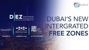 Dubai's New Integrated Free Zones