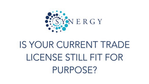 Is Your Current Trade License Fit For Purpose?