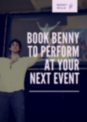 BOOK BENNY FOR YOUR NEXT EVENT (2).jpg