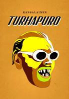 Kansalainen Turhapuro / Citizen Turhapuro