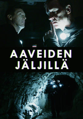 Aaveiden Jäljillä / Hunting for Ghosts