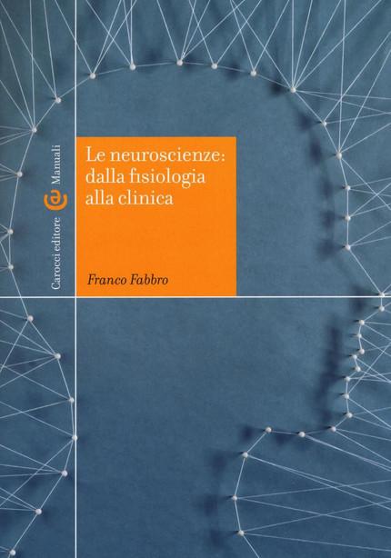 """NEW: """"Le neuroscienze: dalla fisiologia alla clinica"""""""