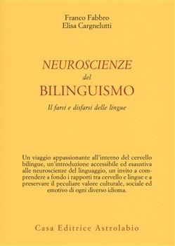 """Nuovo libro: """"Neuroscienze del bilinguismo"""""""