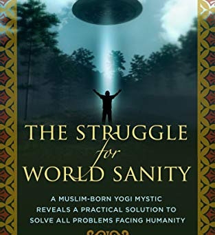 Wajid Hassan talks about 'The Struggle for World Sanity!'