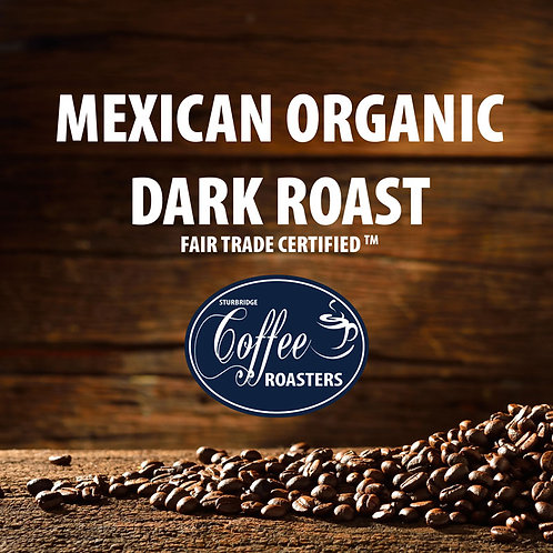 Mexican Organic - Dark Roast
