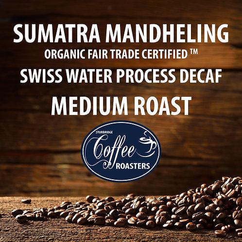 Sumatran Organic - Decaf Medium