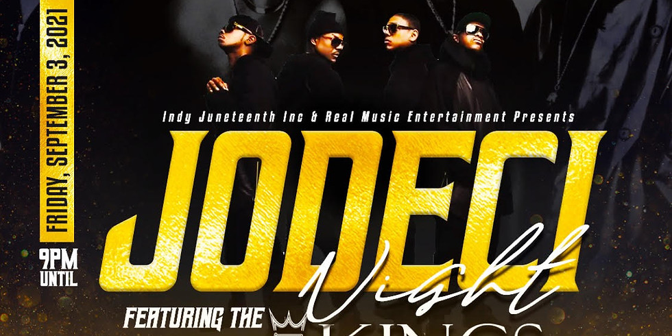 Indy Juneteenth Inc. & Real Music Entertainment Presents The 3 Kings Jodeci Tribute