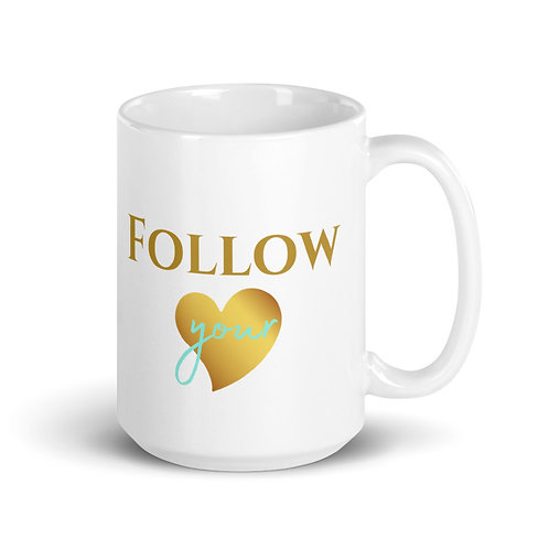 "Tasse ""Follow your heart"""