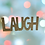 "Thumbnail: Décoration en bois ""Laugh"""