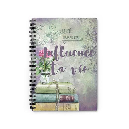Influence ta vie
