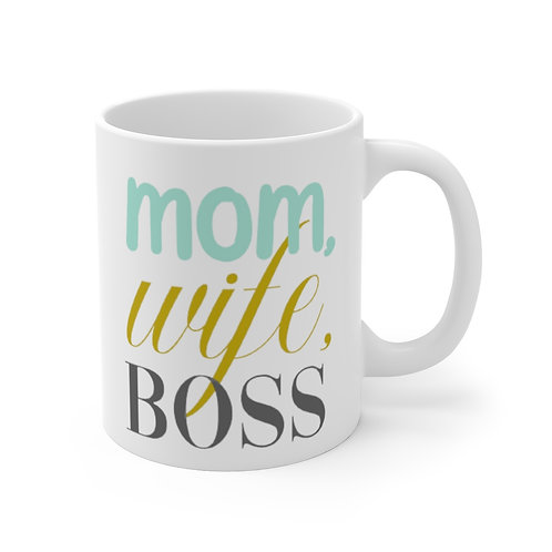 Mom, wife, boss