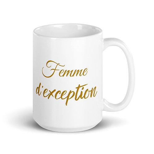 "Tasse ""Femme d'exception"""