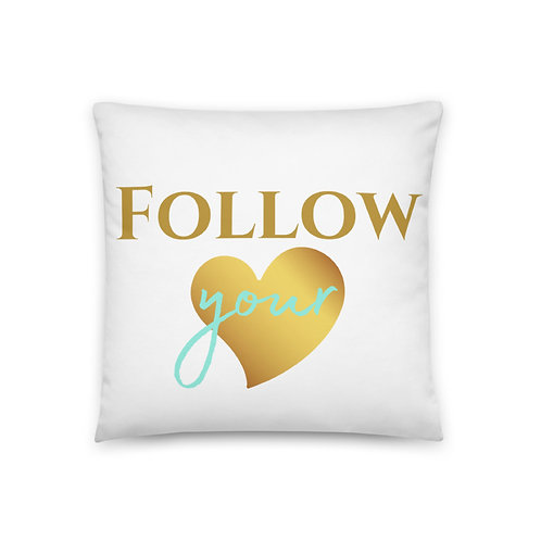 "Coussin ""Follow your heart"""