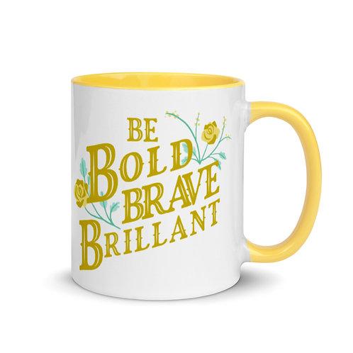 Bold, brave and brilliant