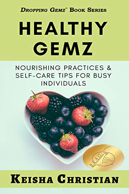 Healthy Gemz: Nourishing Practices & Self-Care Tips for Busy Individuals