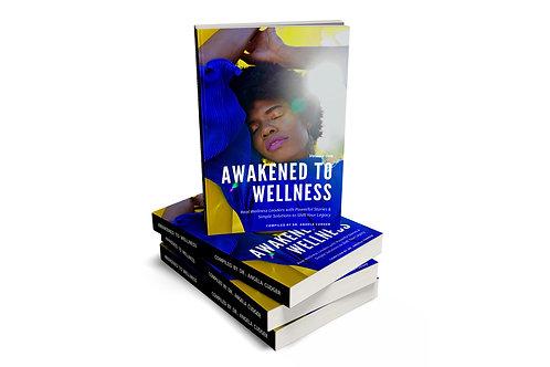 Awakened To Wellness