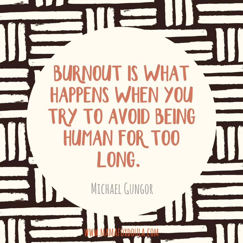 Mama Fox Doula Michael Gungor Quote