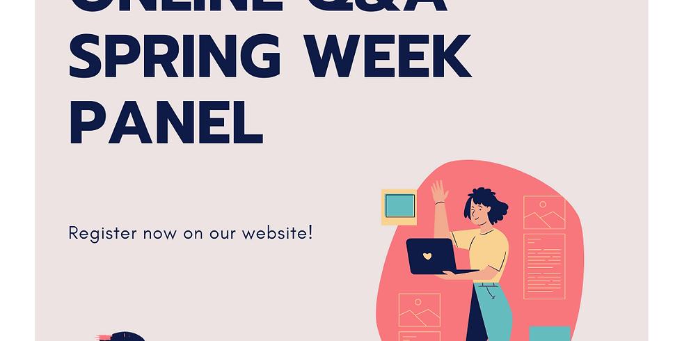 Online Q&A - Spring Week Panel