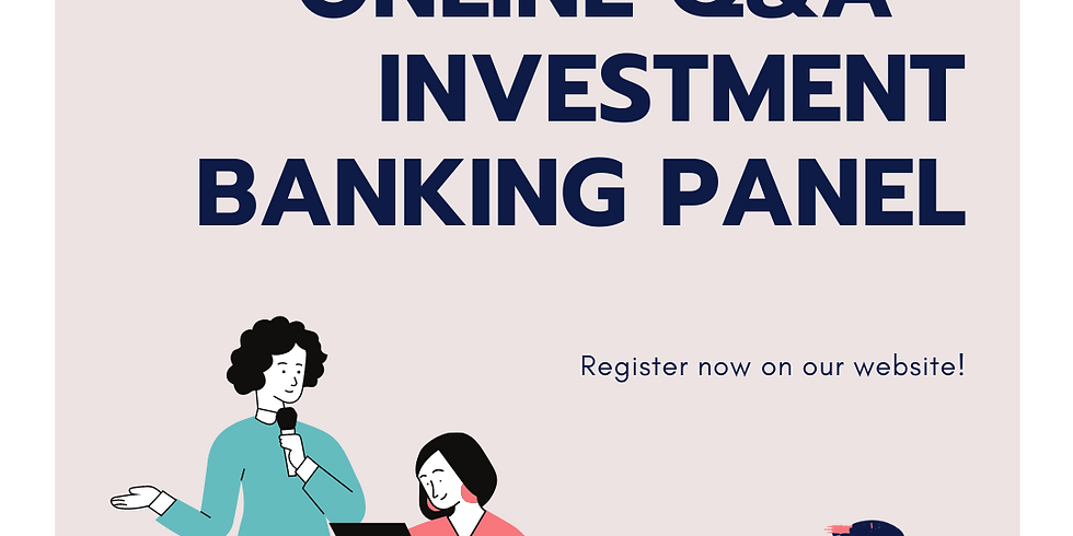 Online Q&A - Investment Banking Panel