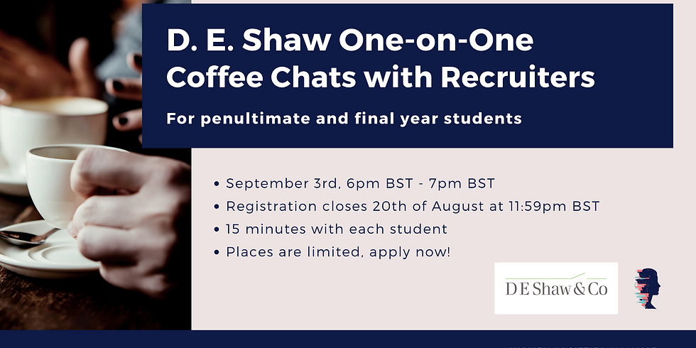 D. E. Shaw One-on-One Coffee Chats with Recruiters