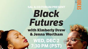 SAL & CD Forum Present: Black Futures with Kimberly Drew & Jenna Wortham