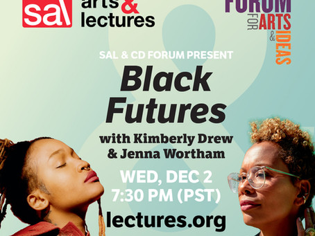 SAL & CD Forum Present: Black Futures with Kimberly Drew & Jenna Wortham