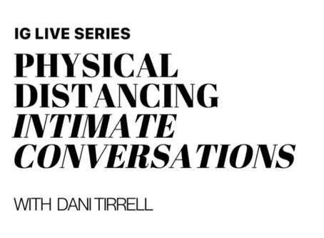 May 2020 - Physical Distancing Intimate Conversations
