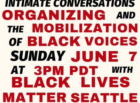 Special Physical Distancing Conversation with Black Lives Matter Seattle-King County