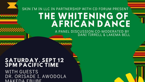 Intimate Conversations   Special Topic: The Whitening of African Dance