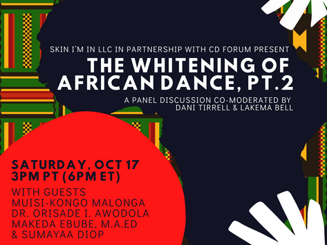 Intimate Conversations | Special Topic: The Whitening of African Dance, Part 2