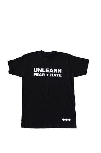 Unlearn Fear + Hate Tee