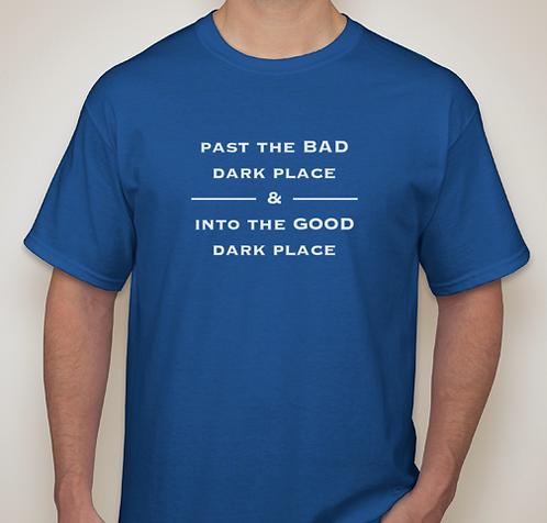 Break The Mold Dark Place Tee