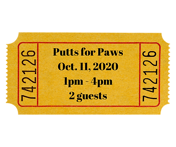 Putts for Paws Oct. 11, 2020 1pm - 4pm 2