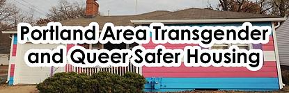 Portland Area Transgender and Queer Safer Housing.png