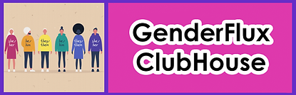 GenderFlux ClubHouse.png