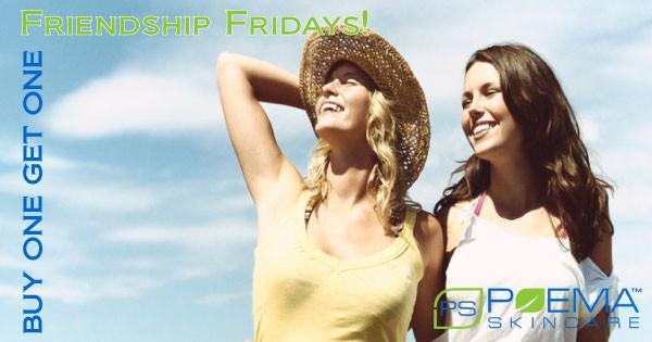 Friendship Fridays Buy One Get One Poema Skincare