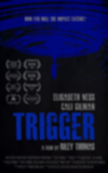 Trigger Film Poster - Good Porpise Productions